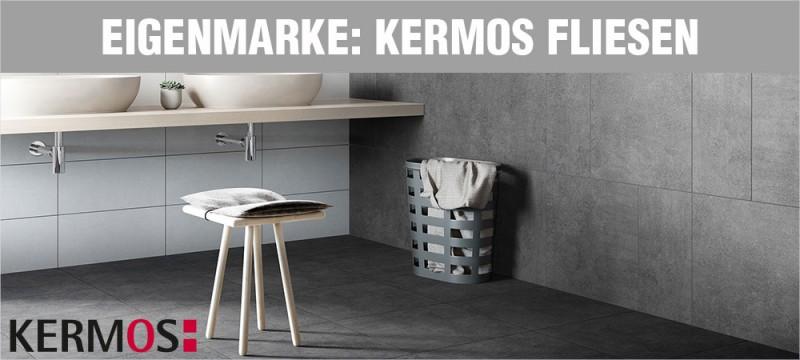 Eigenmarke: KERMOS - Fliesen